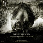 [DD00008] Weisses Rauschen – Sounds For The End Of The World
