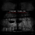 [DI.VIII] Frenk Dublin – The Oskar Experiment