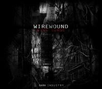 [DI.XII] Wirewound – Wire Surge