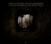 [SOP 022-1313] Threatening Developments – Ein KIeiner Impuls Der Angst Teil 1