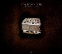 [SOP 018-1313] Toysfornoise – Noisy Toys