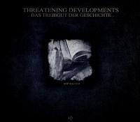 [SOP 026-1314] Threatening Developments – Das Treibgut Der Geschichte