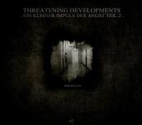 [SOP 028-1315] Threatening Developments – Ein Kleiner Impuls Der Angst, Teil 2