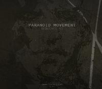 [DI.XVII] Paranoid Movement – Sequence 01